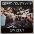 SPARKY  【7inc Vinyl】SPARKY -GReeD / Cultivate-  2017.11リリース